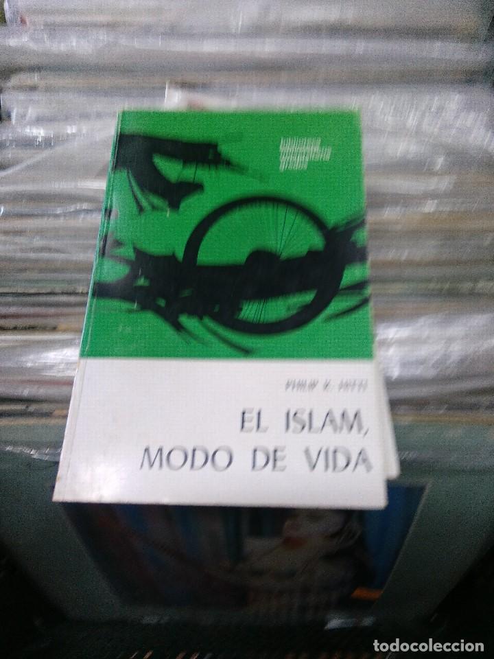 EL ISLAM MODO DE VIDA (Libros Antiguos, Raros y Curiosos - Historia - Otros)