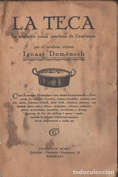 IGNASI DOMÈNECH : LA TECA (BONET, QUINTILLA I CARDONA, S. F.) (Libros Antiguos, Raros y Curiosos - Cocina y Gastronomía)