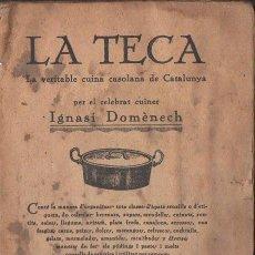 Libros antiguos: IGNASI DOMÈNECH : LA TECA (BONET, QUINTILLA I CARDONA, S. F.). Lote 118880271
