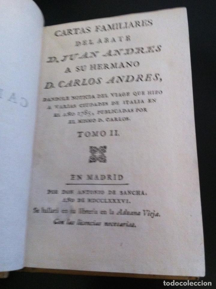 CARTAS FAMILIARES DEL ABATE D. JUAN ANDRÉS A SU HERMANO D. CARLOS ANDRÉS TOMO II - (SANCHA, 1786) (Libros Antiguos, Raros y Curiosos - Pensamiento - Otros)