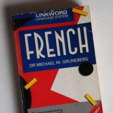 Libros antiguos: FRENCH, DE MICHAEL GRUNEBERG. MANUAL DE FRANCÉS CENTRADO EN LA PRONUNCIACIÓN. DIVERTIDO. Lote 118933471