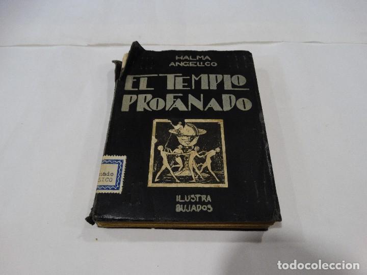 EL TEMPLO PROFANADO -1930 PRO MATER- PRIMERA EDICCIÓN (Libros Antiguos, Raros y Curiosos - Literatura - Otros)