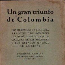 Libros antiguos: UN GRAN TRIUNFO DE COLOMBIA (PUEYO, 1933). Lote 118958751
