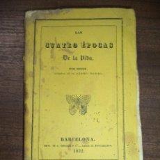 Libros antiguos: LAS CUATRO EPOCAS DE LA VIDA POR EL CONDE DE SEGUR. IMPRENTA DE A. BERGNES Y COMP. 1832.. Lote 118977971