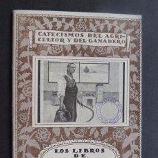Libros antiguos: LOS LIBROS DE CONTABILIDAD AGRICOLA / CATECISMOS DEL AGRICULTOR Y GANADERO Nº 40 - 1930. Lote 118994643