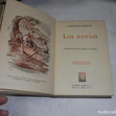 Libros antiguos: ALEJANDRO MANZONI, LOS NOVIOS, ED. CUMBRE. Lote 119000635