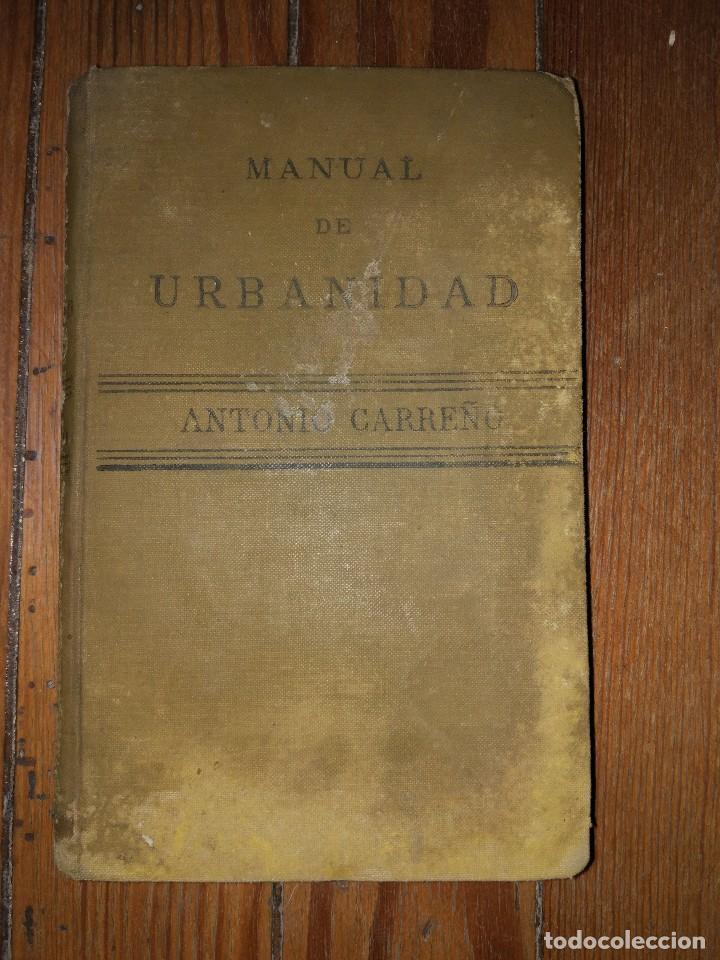 MANUAL DE URBANIDAD Y BUENAS MANERAS PARA USO DE LA JUVENTUD DE AMBOS SEXOS. M. A. CARREÑO. 1899 (Libros Antiguos, Raros y Curiosos - Pensamiento - Otros)