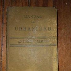 Libros antiguos: MANUAL DE URBANIDAD Y BUENAS MANERAS PARA USO DE LA JUVENTUD DE AMBOS SEXOS. M. A. CARREÑO. 1899. Lote 119004411
