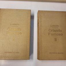 Libros antiguos: ORLANDO FURIOSO I Y II - LUDOVICO ARIOSTO - 1916-17. Lote 119014798