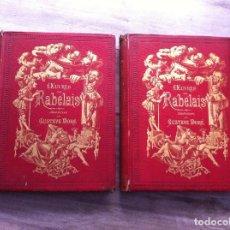 Libros antiguos: RABELAIS. OEUVRES. ED. GARNIER FRÉRES, 1873. (2 TOMOS) ILLUSTRATIONS DE GUSTAVE DORÉ.. Lote 119075015