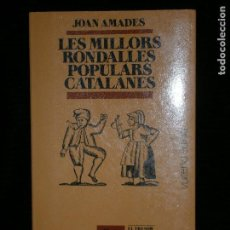 Libros antiguos: F1 LES MILLORS RONDALLES POPULARS CATALANES JOAN AMADES. Lote 119123315