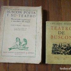 Libros antiguos: EDUARDO DIESTE: BUSCÓN POETA Y SU TEATRO (ILUSTRAC. A. SOUTO) + TEATRO DE BUSCÓN 1 EDIC. 1933, 1947. Lote 119128703