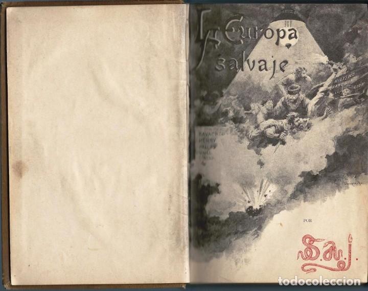 Libros antiguos: LA EUROPA SALVAJE. EXPLORACIONES AL INTERIOR DE LA MISMA. - Foto 2 - 119139891