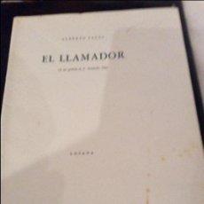 Libros antiguos: EL LLAMADOR .DEDICADO Y FIRMADO.. Lote 119152303