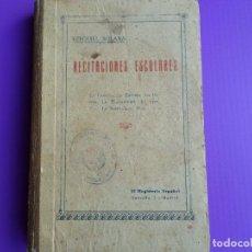 Libros antiguos: LIBRO DE ESCUELA RECITACIONES ESCOLARES 1921. Lote 119246519