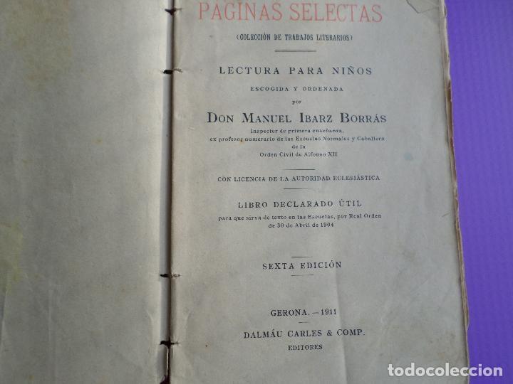 Libros antiguos: LIBRO PAGINAS SELECTAS DE D.MANUAL IBARZ 1912 - Foto 7 - 119246787