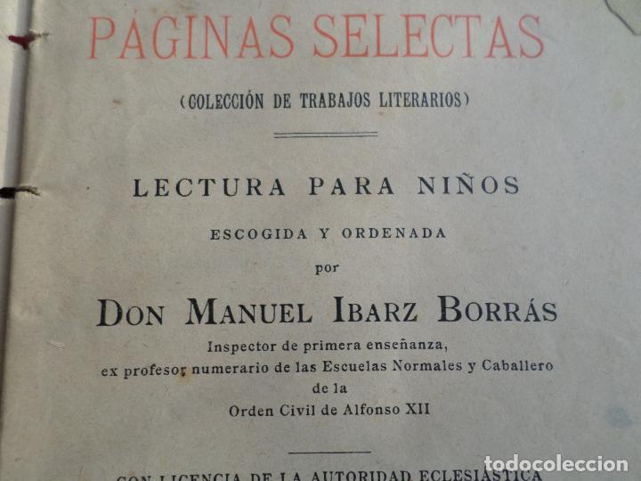 Libros antiguos: LIBRO PAGINAS SELECTAS DE D.MANUAL IBARZ 1912 - Foto 8 - 119246787