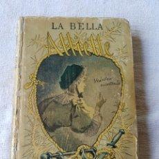 Libros antiguos: LA BELLA ALLIETTE CALLEJA. Lote 119254888
