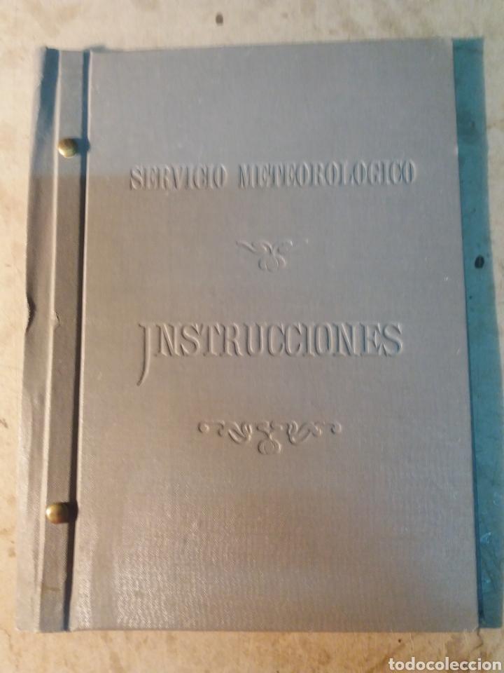 SERVICIO METEOROLÓGICO INSTRUCCIONES 1913 (Libros Antiguos, Raros y Curiosos - Ciencias, Manuales y Oficios - Otros)