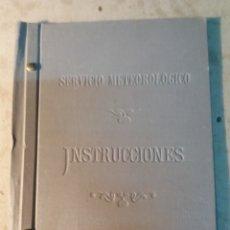 Libros antiguos: SERVICIO METEOROLÓGICO INSTRUCCIONES 1913. Lote 119285840