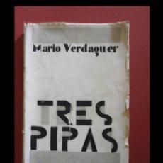 Libros antiguos: TRES PIPAS. MEMORIAS NOVELADAS. MARIO VERDAGUER. Lote 119330503