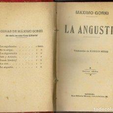 Libros antiguos: LA ANGUSTIA, POR MÁXIMO GORKI. AÑO ¿1920? (14.3). Lote 119337447