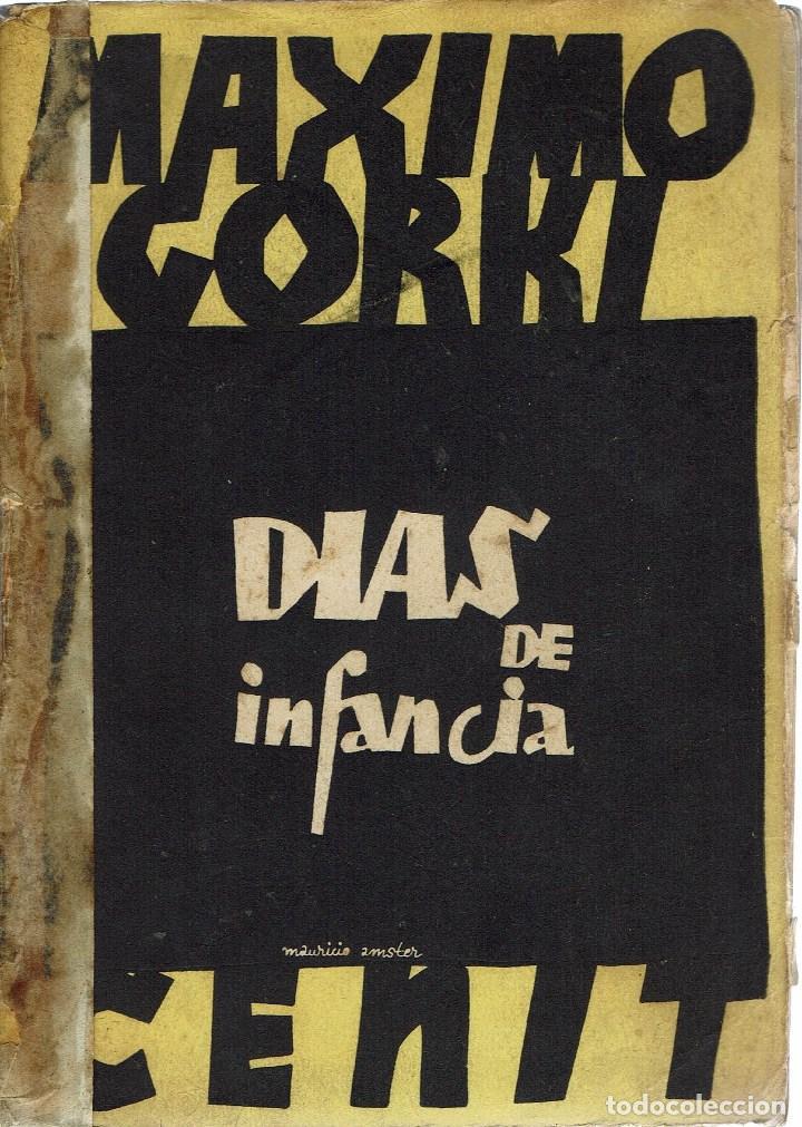 DÍAS DE INFANCIA, POR MÁXIMO GORKI. AÑO 1932 (12.3) (Libros antiguos (hasta 1936), raros y curiosos - Literatura - Narrativa - Otros)