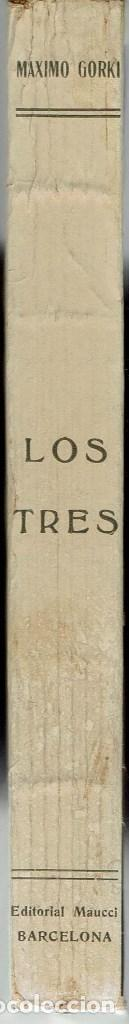 Libros antiguos: LOS TRES, POR MÁXIMO GORKI. AÑO ¿? (1.4) - Foto 3 - 119365783