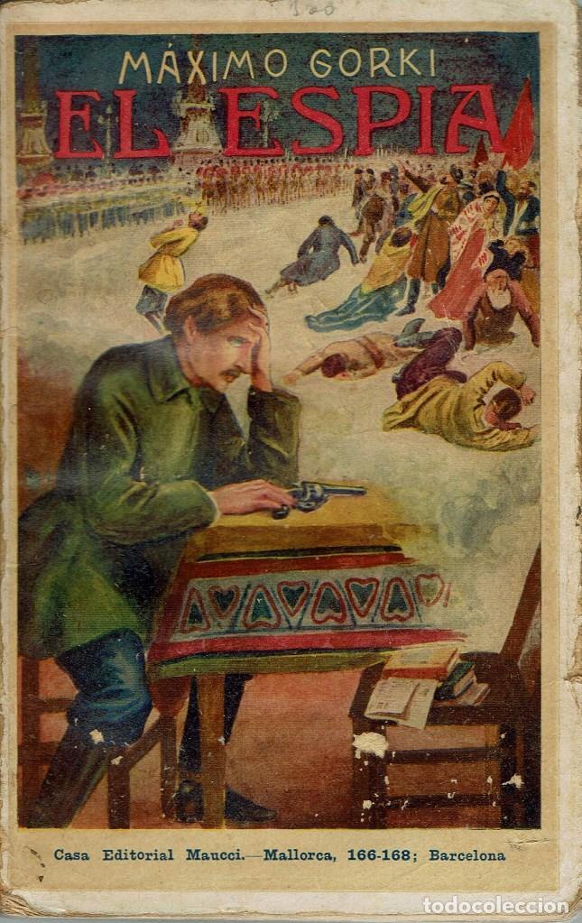 EL ESPÍA, POR MÁXIMO GORKI. AÑO ¿? (3.4) (Libros antiguos (hasta 1936), raros y curiosos - Literatura - Narrativa - Otros)