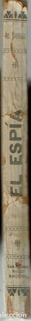 Libros antiguos: EL ESPÍA, POR MÁXIMO GORKI. AÑO ¿? (3.4) - Foto 3 - 119366911