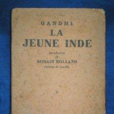 Libros antiguos: GANDHI: LA JEUNE INDE 1924. Lote 56557647