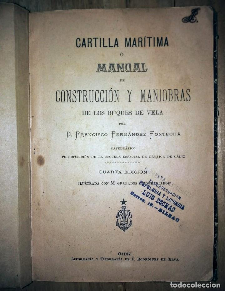 Libros antiguos: Cartilla maritima manual construcción y maniobras buques barcos vela veleros náutica Fontecha - Foto 2 - 119392255