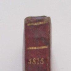 Libros antiguos: CALENDARIO MANUAL Y GUIA DEL FORASTERO EN MADRID Y ESTADO MILITAR DE ESPAÑA DEL AÑO 1825. Lote 119403783