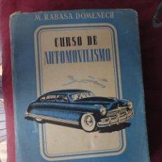 Libros antiguos: LIBRO CURSO DE AUTOMOVILISMO M. RABASA DOMENECH DE 1950 3ª EDICION. Lote 119406719