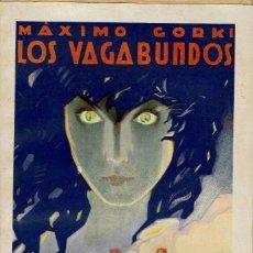 Libros antiguos: LOS VAGABUNDOS, POR MÁXIMO GORKI. AÑO 1936 (14.3). Lote 119422307