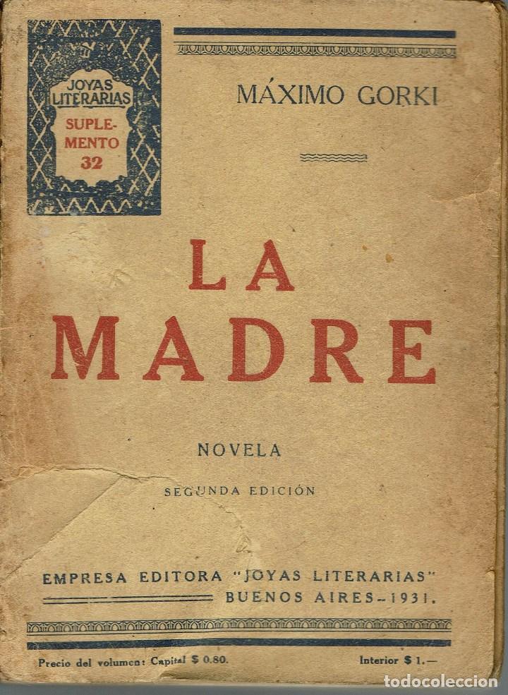 LA MADRE, POR MÁXIMO GORKI. AÑO 1931 (14.3) (Libros antiguos (hasta 1936), raros y curiosos - Literatura - Narrativa - Otros)