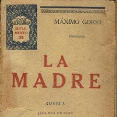 Libros antiguos: LA MADRE, POR MÁXIMO GORKI. AÑO 1931 (14.3). Lote 119423919