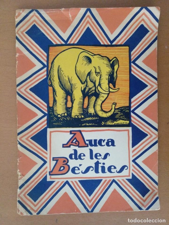 AUCA DE LES BESTIES DIBUJOS DE MACAYA RUSTICA 17 X 24,5 CM (APROX) (Libros Antiguos, Raros y Curiosos - Literatura Infantil y Juvenil - Otros)