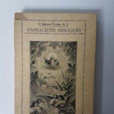 Libros antiguos: EL MON - NARRACIONS BÍBLIQUES ( TRULLÀS 1918 ). Lote 119446923