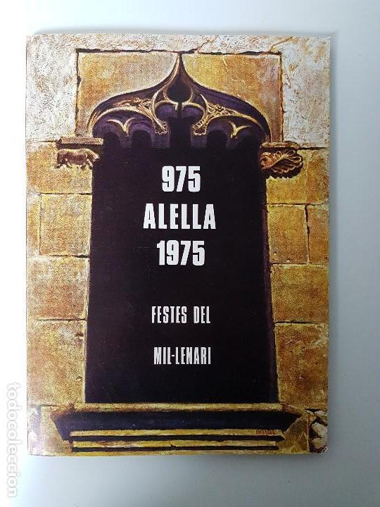 HISTÓRIA PROGRAMA DE ALELLA MIL.LENARI ( 975 - 1975 ) (Libros Antiguos, Raros y Curiosos - Historia - Otros)
