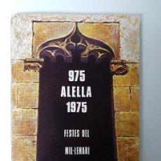 Libros antiguos: HISTÓRIA PROGRAMA DE ALELLA MIL.LENARI ( 975 - 1975 ). Lote 119451187