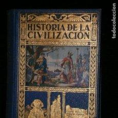Libros antiguos: F1 HISTORIA DE LA CIVILIZACION A.HERRERO MIGUEL ABOGADO Y PUBLICISTA. Lote 119512059