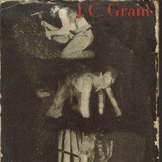 Libros antiguos: DE LA MINA AL CEMENTERIO, POR J. C. GRANT. AÑO 1931 (13.3). Lote 119533871