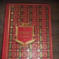 Libros antiguos: LES FEMMES CÉLÉBRES DU SIECLE. PREMIÉRE SÉRIE.PARIS, MAISON DE LA BONNE PRESSE.1907.LIBRO EN FRANCES. Lote 119605955