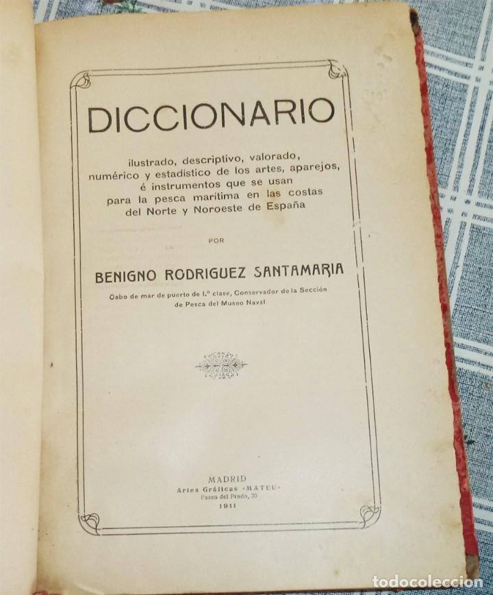 Libros antiguos: DICCIONARIO ILUSTRADO DESCRIPTIVO ... ARTES APAREJOS ... PESCA ... BENIGNO RODRÍGUEZ ORIGINAL 1911 - Foto 2 - 119740819