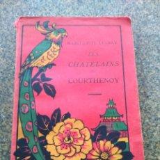 Libros antiguos: LES CHATELAINS DE COURTHENOY -- MARGUERITE LEVRAY -- EDITOR MAME ET FILS - 1929 --. Lote 119974559