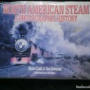 Libros antiguos: F1 NORTH AMERICAN STEAM A PHOTOGRAPHIC HISTORY MARIE CAHILL Y TOM DEBOLOSKI . Lote 119980899