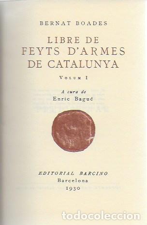 LLIBRE DE FEYTS D' ARMES DE CATALUNYA / BERNAT BOADES. BCN : BARCINO, 1930-1948. 5 VOLS. 17X11 CM. (Libros Antiguos, Raros y Curiosos - Historia - Otros)