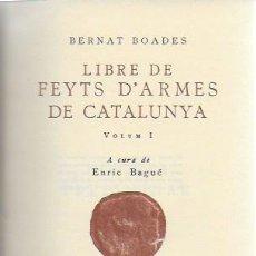 Libros antiguos: LLIBRE DE FEYTS D' ARMES DE CATALUNYA / BERNAT BOADES. BCN : BARCINO, 1930-1948. 5 VOLS. 17X11 CM.. Lote 119995495