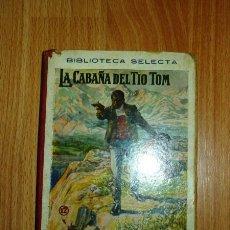 Alte Bücher - LA CABAÑA DEL TÍO TOM (Biblioteca Selecta ; 12) - 120020103